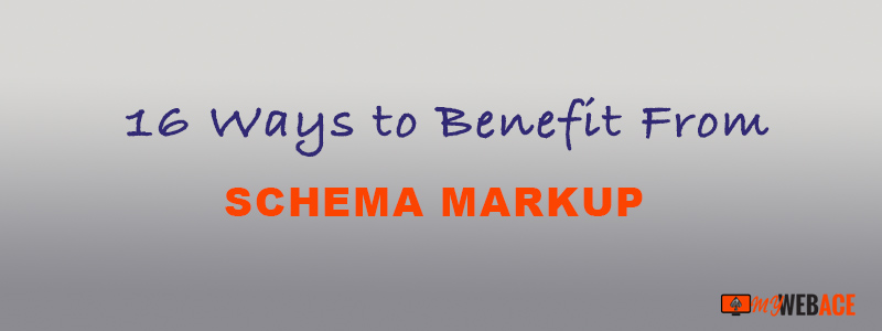 16 Ways to Benefit From Schema markup