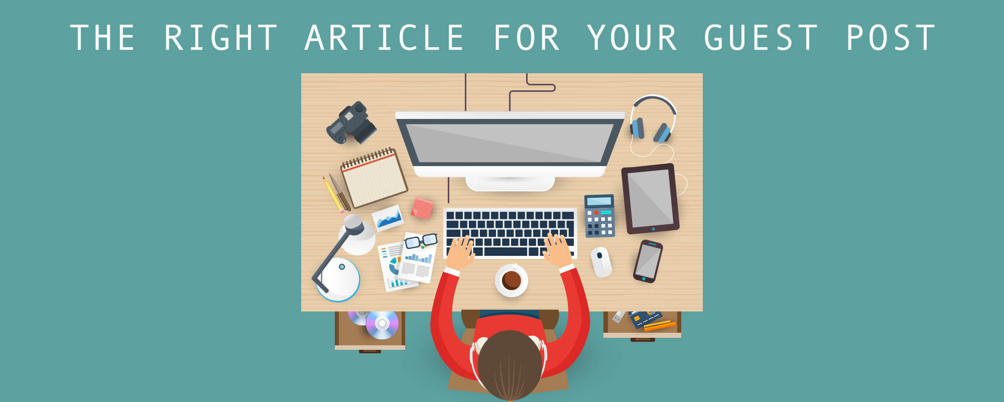 The right article for your guest post